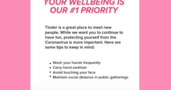 A popup on Tinder is warning users to protect themselves from coronavirus which is 'more important' than having fun