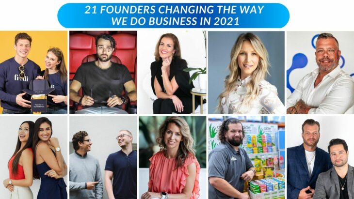 21 Founders Changing The Way We Do Business in 2021