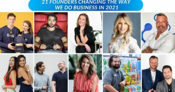 Top 21 Founders Changing The Way We Do Business in 2021